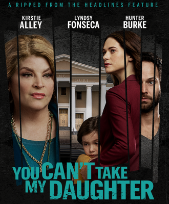 You Can't Take My Daughter movie poster