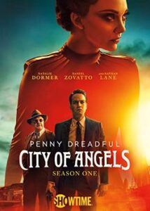 Penny Dreadful: City of Angels – Season One DVD cover