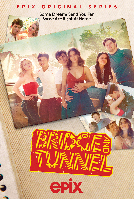 """Bridge and Tunnel"" on Epix"