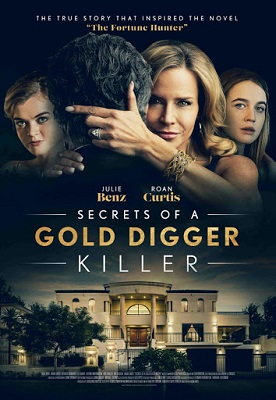 """poster for the movie """"Secrets of a Gold Digger Killer"""" on Lifetime"""